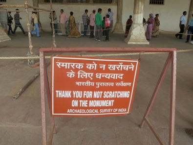 Sign at Agra Fort. I love the way it is so positive rather than starting with, Don't