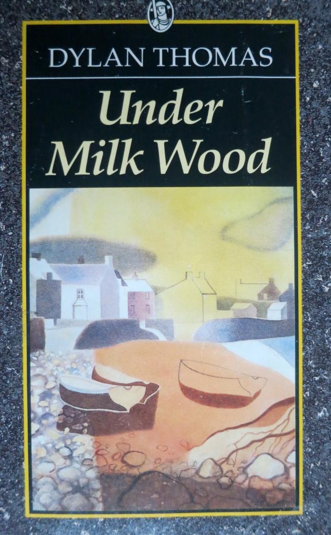 'Under Milk Wood' by Dylan Thomas