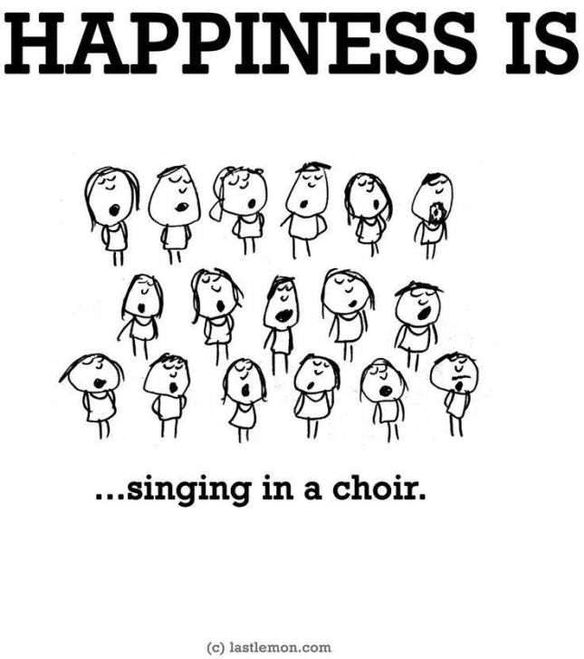 Happiness is singing in a choir