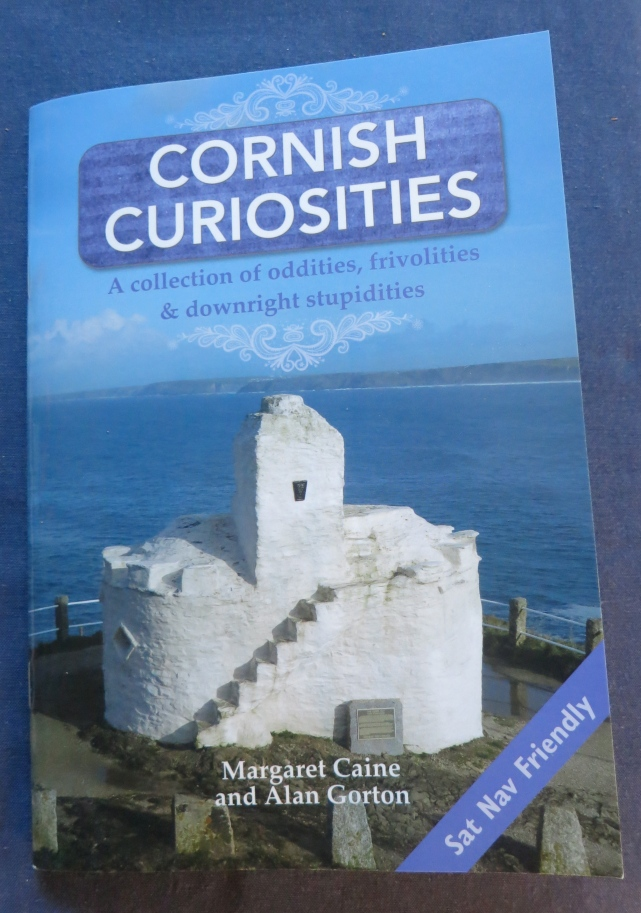 Cornish Curiosities - the book that sent us off on this journey.