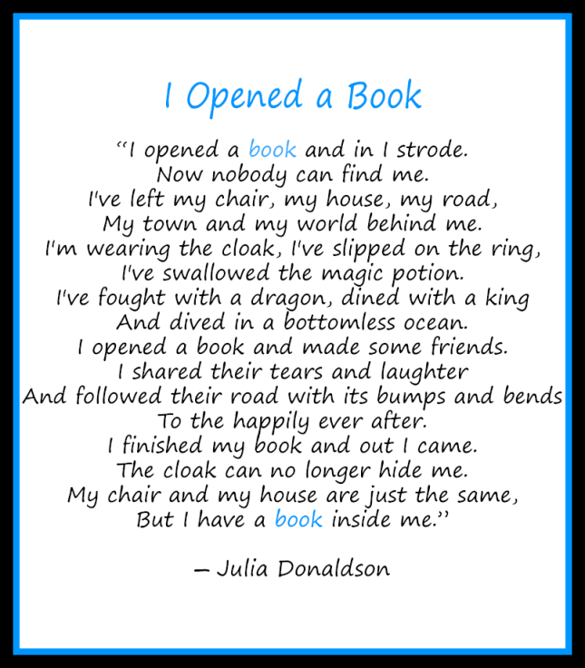 I opened a book - Julia Donaldson