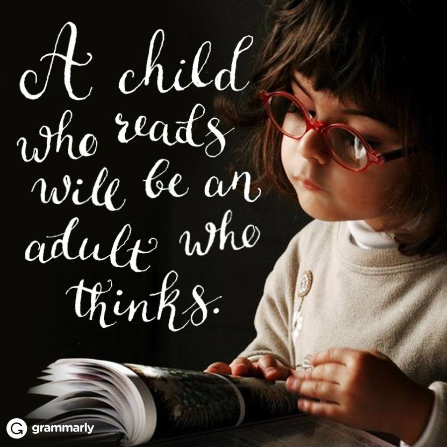 A child who reads ....